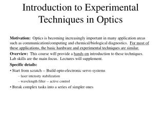 Introduction to Experimental Techniques in Optics