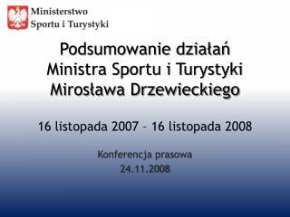 Konferencja prasowa 24.11.2008