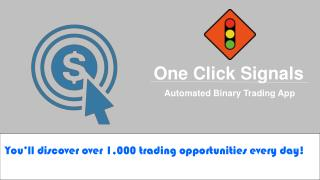 One Click Signals As New Binary Trading App