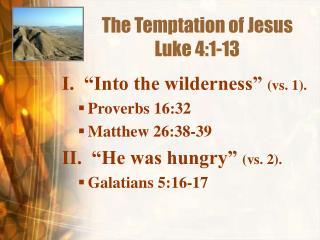 The Temptation of Jesus Luke 4:1-13