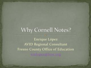 Why Cornell Notes?