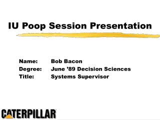 IU Poop Session Presentation