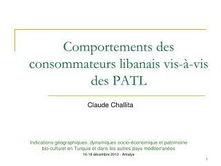 Comportements des consommateurs libanais vis-à-vis des PATL