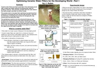 Optimising Ceramic Water Filters for the Developing World - Part 1 by J. Auton
