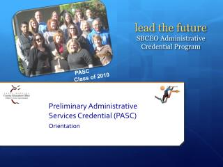 Preliminary Administrative Services Credential (PASC) Orientation