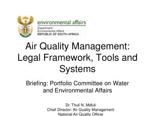 Air Quality Management: Legal Framework, Tools and Systems