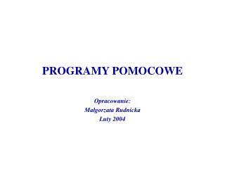 PROGRAMY POMOCOWE