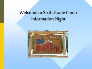Welcome to Sixth Grade Camp Information Night
