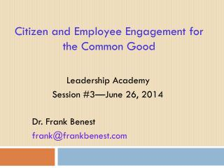 Citizen and Employee Engagement for the Common Good