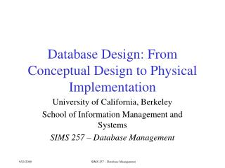 Database Design: From Conceptual Design to Physical Implementation