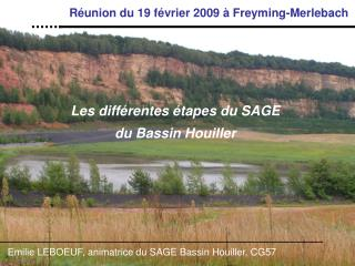 Les différentes étapes du SAGE  du Bassin Houiller