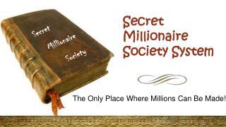 Secret Millionaire Society Trading Techniques