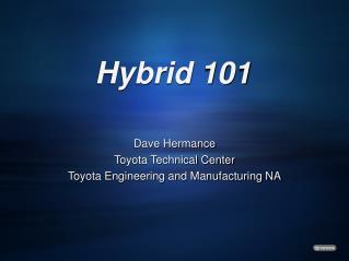 Hybrid 101