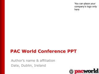 PAC World Conference PPT