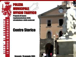 POLIZIA MUNICIPALE UFFICIO TRAFFICO