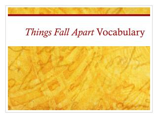 Things Fall Apart  Vocabulary