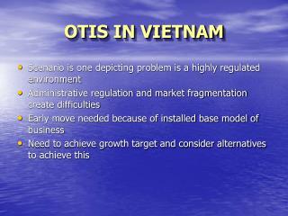 OTIS IN VIETNAM