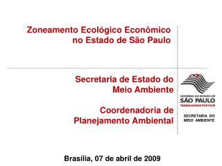 Secretaria de Estado do  Meio Ambiente Coordenadoria de Planejamento Ambiental