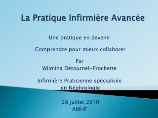 La Pratique Infirmi�re Avanc�e