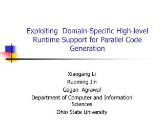 Exploiting  Domain-Specific High-level Runtime Support for Parallel Code Generation