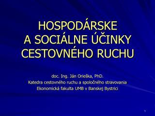 HOSPOD�RSKE A SOCI�LNE �?INKY CESTOVN�HO RUCHU