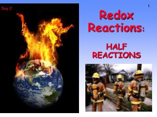 Redox Reactions : HALF REACTIONS