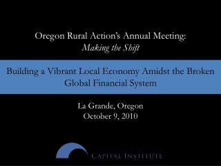 Oregon Rural Action's Annual Meeting:  Making the Shift
