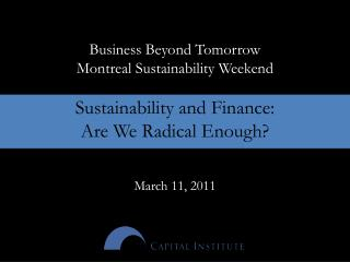 Business Beyond Tomorrow  Montreal Sustainability Weekend Sustainability and Finance: