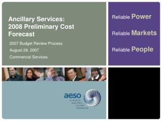 Ancillary Services:  2008 Preliminary Cost Forecast