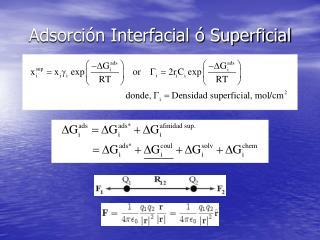 Adsorci�n Interfacial � Superficial