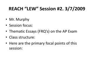 "REACH ""LEW"" Session #2. 3/7/2009"