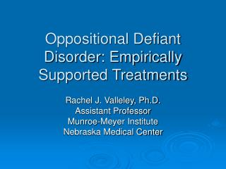 Oppositional Defiant Disorder: Empirically Supported Treatments