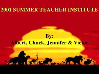 2001 SUMMER TEACHER INSTITUTE