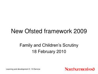 New Ofsted framework 2009