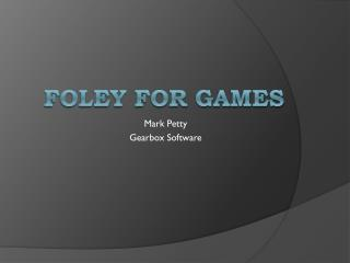 Foley For Games