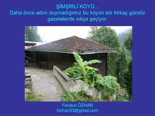 Feridun ÖZHAN fozhan53@gmail