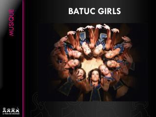 BATUC GIRLS