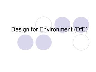 Design for Environment (DfE)