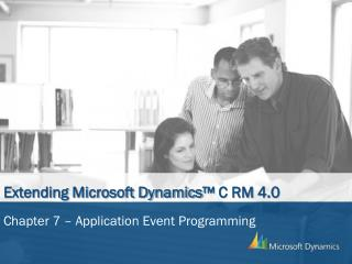 Extending Microsoft Dynamics™ C RM 4.0