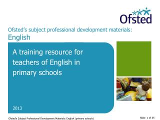 Ofsted's subject professional development materials:  English
