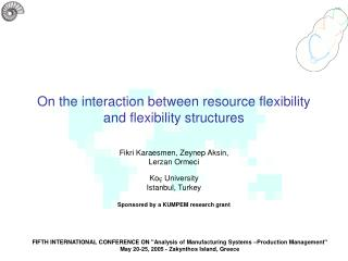 On the interaction between resource flexibility and flexibility structures