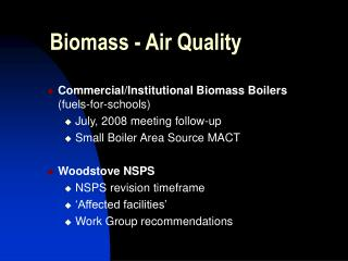 Biomass - Air Quality