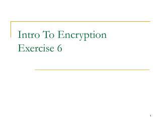 Intro To Encryption Exercise 6