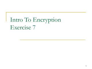 Intro To Encryption Exercise 7