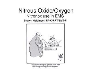Nitrous Oxide/Oxygen