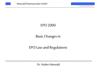 EPO 2000 Basic Changes in EPO Law and Regulations