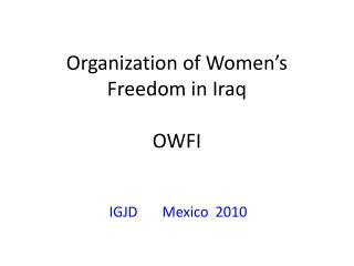 Organization of Women's Freedom in Iraq OWFI