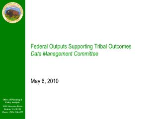 Federal Outputs Supporting Tribal Outcomes Data Management Committee
