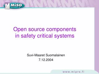 Open source components in safety critical systems