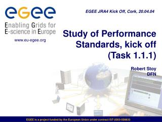 Study of Performance Standards, kick off  (Task 1.1.1) Robert Stoy DFN